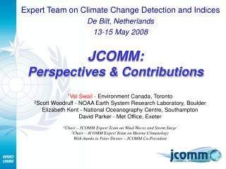 JCOMM: Perspectives  Contributions