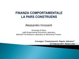 Alessandro Innocenti    Universit  di Siena  LabSi Experimental Economics Laboratory  Befinlab The Research Laboratory f