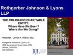 Rothgerber Johnson  Lyons LLP