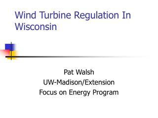 Wind Turbine Regulation In Wisconsin