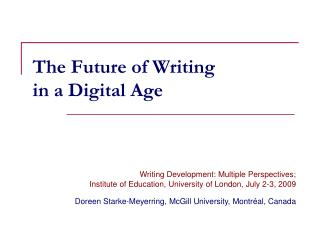 The Future of Writing  in a Digital Age