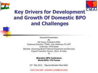 Key Drivers for Development and Growth Of Domestic BPO and Challenges