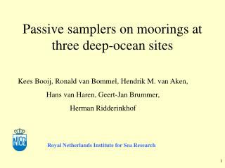 Passive samplers on moorings at three deep-ocean sites