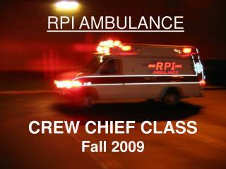 CREW CHIEF CLASS Fall 2009