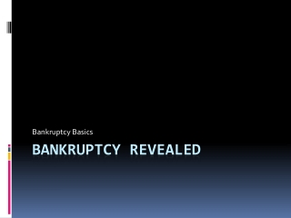 Bankruptcy Revealed