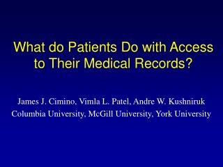 What do Patients Do with Access to Their Medical Records