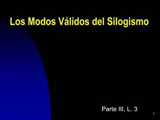 Los Modos V lidos del Silogismo
