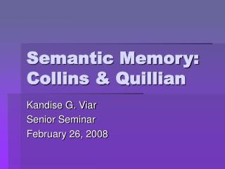 Semantic Memory: Collins  Quillian
