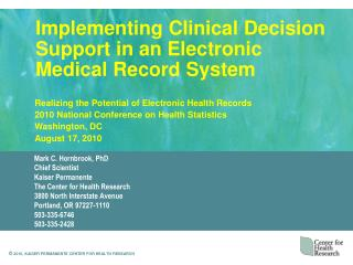 Implementing Clinical Decision Support in an Electronic Medical Record System