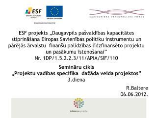 ESF projekts  Daugavpils pa valdibas kapacitates stiprina ana Eiropas Savienibas politiku instrumentu un parejas arvalst