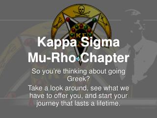Kappa Sigma  Mu-Rho Chapter