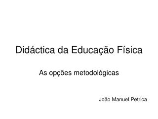 Did ctica da Educa  o F sica