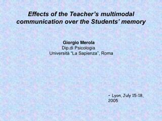 Effects of the Teacher s multimodal communication over the Students  memory