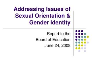 Addressing Issues of Sexual Orientation  Gender Identity