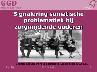 Signalering somatische problematiek bij zorgmijdende ouderen