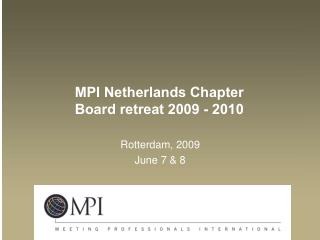 MPI Netherlands Chapter Board retreat 2009 - 2010