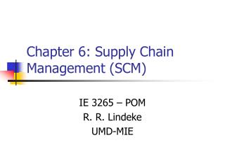 Chapter 6: Supply Chain Management SCM