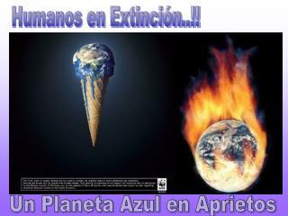 Humanos en Extinci n..