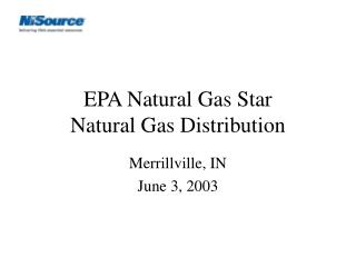 EPA Natural Gas Star  Natural Gas Distribution