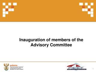 Inauguration of members of the Advisory Committee
