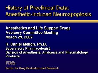 History of Preclinical Data: Anesthetic-induced Neuroapoptosis