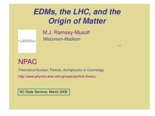 EDMs, the LHC, and the Origin of Matter