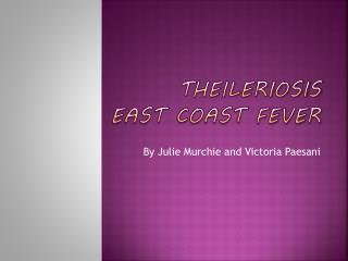 Theileriosis East Coast Fever