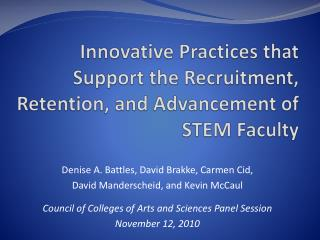 Innovative Practices that Support the Recruitment, Retention, and Advancement of STEM Faculty