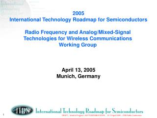 2005 International Technology Roadmap for Semiconductors  Radio Frequency and Analog