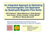 An Integrated Approach to Optimizing Immunomagnetic Cell Separation  by Quadrupole Magnetic Flow Sorter
