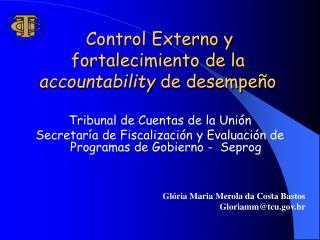 Control Externo y  fortalecimiento de la accountability de desempe o