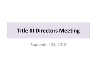 Title III Directors Meeting
