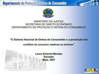 MINIST RIO DA JUSTI A SECRETARIA DE DIREITO ECON MICO DEPARTAMENTO DE PROTE  O E DEFESA DO CONSUMIDOR     O Sistema Naci