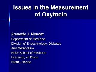 Issues in the Measurement of Oxytocin