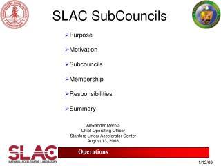SLAC SubCouncils