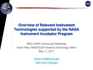 Overview of Relevant Instrument Technologies supported by the NASA Instrument Incubator Program