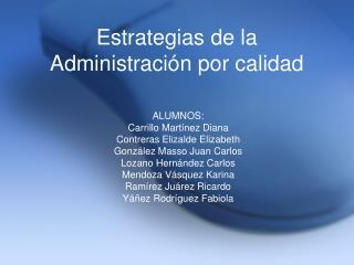 Estrategias de la Administraci n por calidad