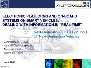 Next-Generation HIL Design Tools for Next-Generation Vehicles