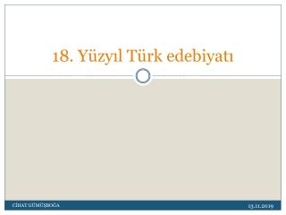 18. YY Turk Edebiyati 5. Unite Ozeti acikogretimedebiyat com