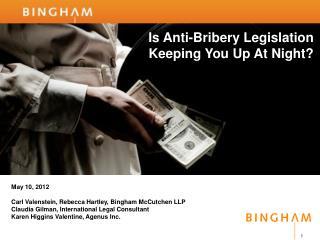 Is Anti-Bribery Legislation Keeping You Up At Night