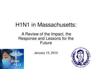 H1N1 in Massachusetts: