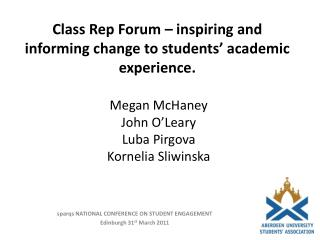 Class Rep Forum   inspiring and informing change to students  academic experience.