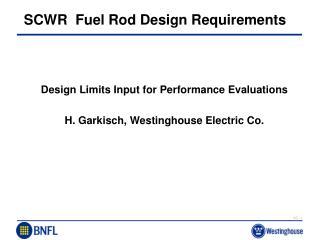 SCWR  Fuel Rod Design Requirements