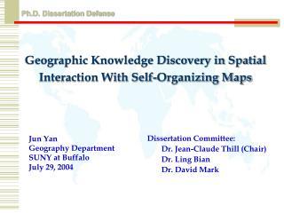Jun Yan  Geography Department  SUNY at Buffalo  July 29, 2004