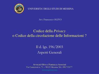 Codice della Privacy o Codice della circolazione delle Informazioni