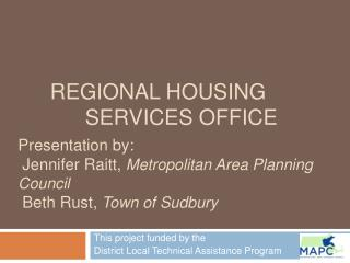 Regional Housing  Services Office