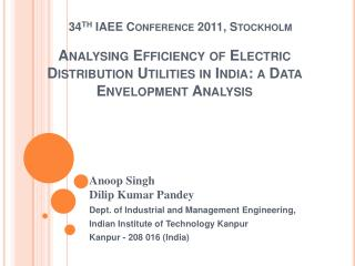 Analysing Efficiency of Electric Distribution Utilities in India: a Data Envelopment Analysis