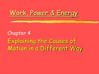 Work, Power  Energy
