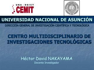 UNIVERSIDAD NACIONAL DE ASUNCI N
