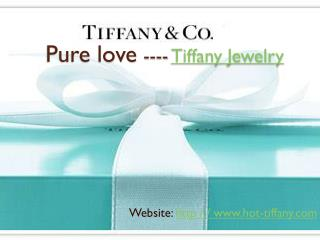 Pure love ---- Tiffany Jewelry